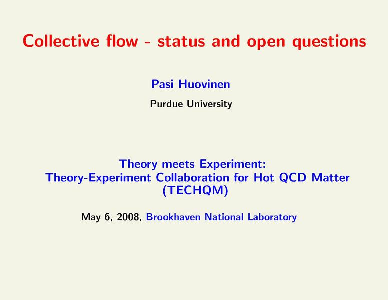 Collective flow - status and open questions